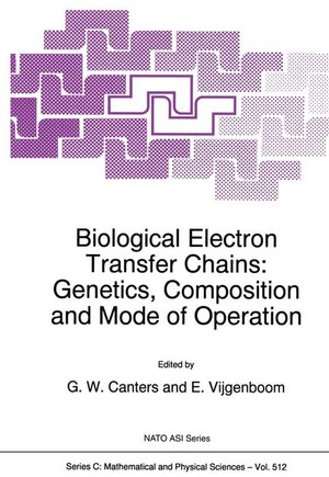 Biological Electron Transfer Chains: Genetics, Composition and Mode of Operation
