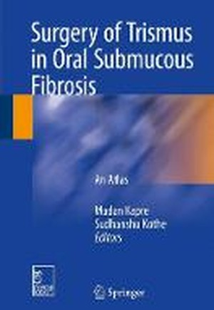 Surgery of Trismus in Oral Submucous Fibrosis