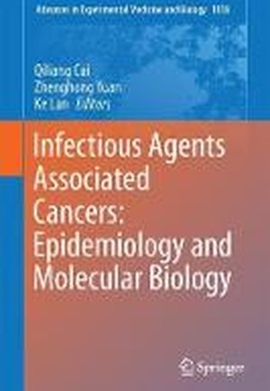 Infectious Agents Associated Cancers: Epidemiology and Molecular Biology