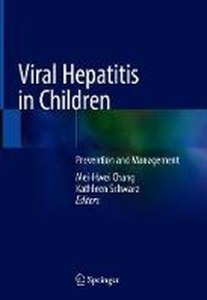 Viral Hepatitis in Children: Prevention and Management