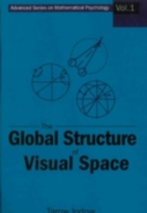 Global Structure Of Visual Space, The