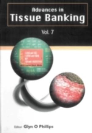 Advances In Tissue Banking, Vol. 7