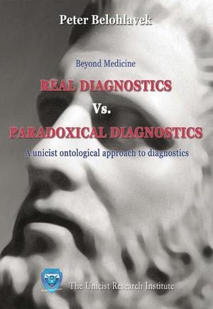 Real diagnostics versus paradoxical diagnostics