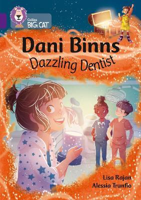 Dani Binns: Dazzling Dentist