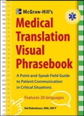 McGraw-Hill's Medical Translation Visual Phrasebook