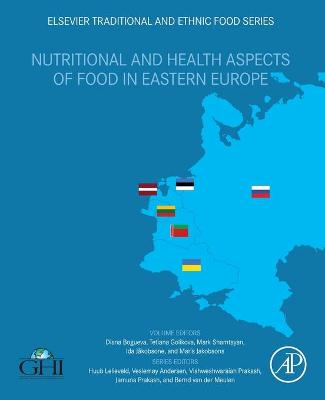 Nutritional and Health Aspects of Food in Eastern Europe