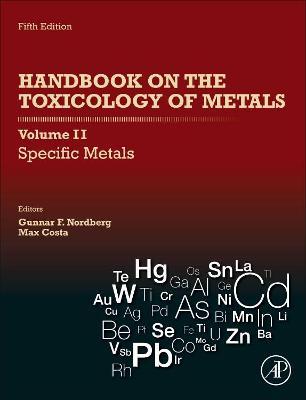 Handbook on the Toxicology of Metals, Volume II