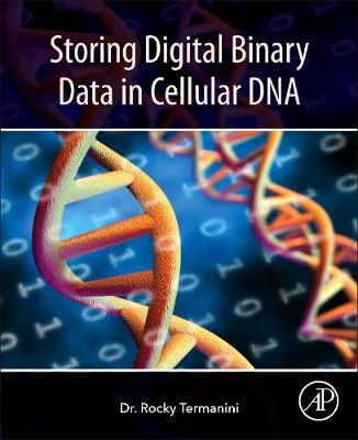 Storing Digital Binary Data in Cellular DNA