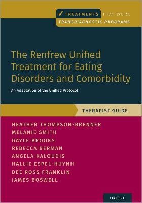 The Renfrew Unified Treatment for Eating Disorders and Comorbidity