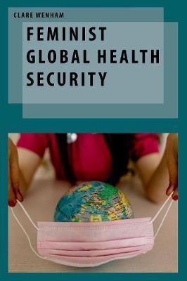 Feminist Global Health Security