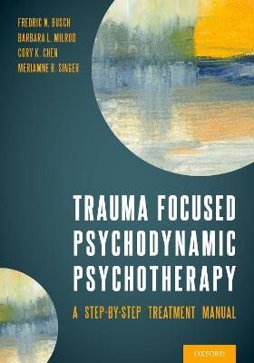 Trauma Focused Psychodynamic Psychotherapy