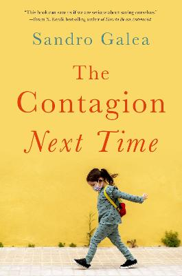 The Contagion Next Time
