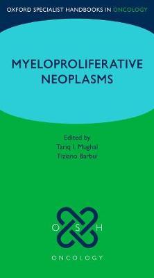 Oxford Specialist Handbook: Myeloproliferative Neoplasms