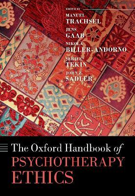 Oxford Handbook of Psychotherapy Ethics