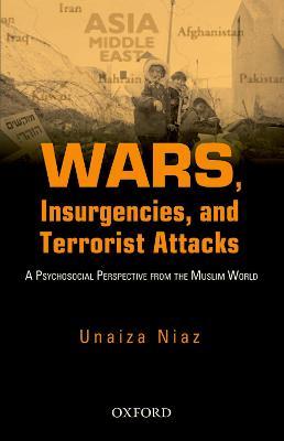 Wars, Insurgencies and Terrorist Attacks