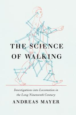 The Science of Walking