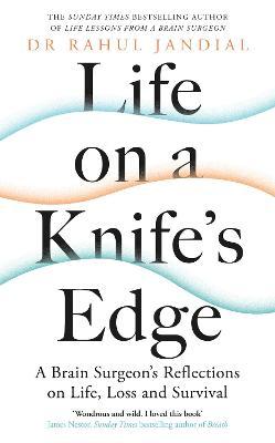 Life on a Knife's Edge
