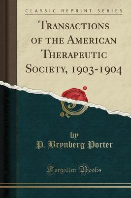 Transactions of the American Therapeutic Society, 1903-1904 (Classic Reprint)