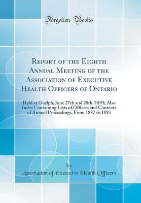 Report of the Eighth Annual Meeting of the Association of Executive Health Officers of Ontario