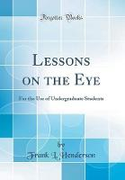 Lessons on the Eye