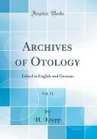 Archives of Otology, Vol. 11