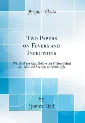 Two Papers on Fevers and Infections