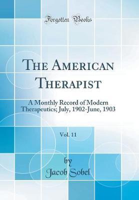 The American Therapist, Vol. 11