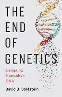 The End of Genetics