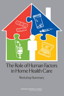 The Role of Human Factors in Home Health Care