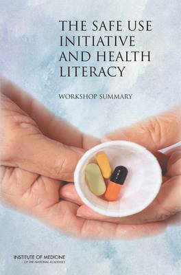 The Safe Use Initiative and Health Literacy