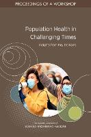 Population Health in Challenging Times: Insights from Key Domains