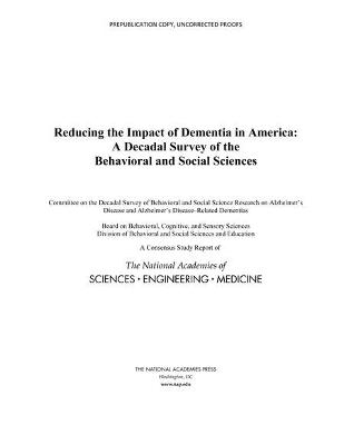 Reducing the Impact of Dementia in America