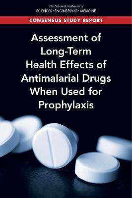 Assessment of Long-Term Health Effects of Antimalarial Drugs When Used for Prophylaxis