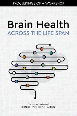 Brain Health Across the Life Span