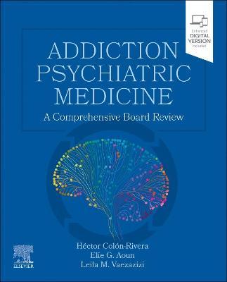Addiction Medicine Comprehensive Review