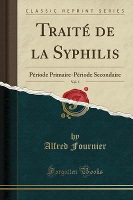 Trait de la Syphilis, Vol. 1