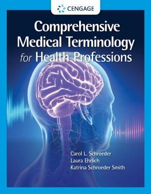 Comprehensive Medical Terminology for Health Professions