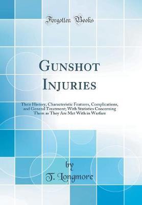Gunshot Injuries
