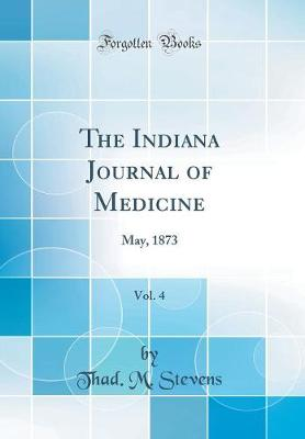The Indiana Journal of Medicine, Vol. 4