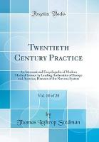 Twentieth Century Practice, Vol. 10 of 20