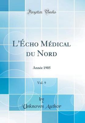 L' cho M dical Du Nord, Vol. 9