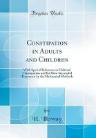 Constipation in Adults and Children