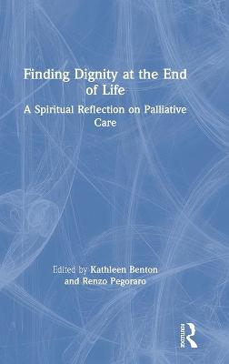 Finding Dignity at the End of Life