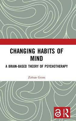 Changing Habits of Mind