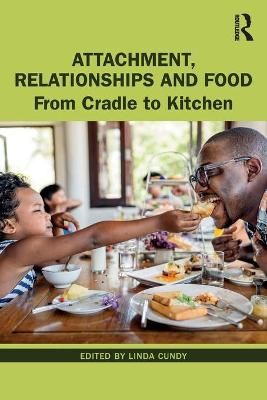 Attachment, Relationships and Food