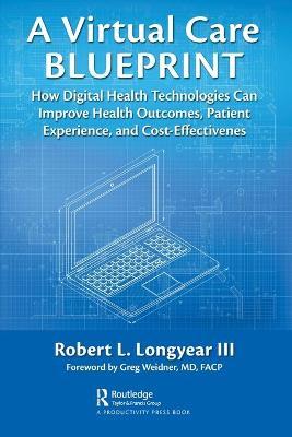 A Virtual Care Blueprint