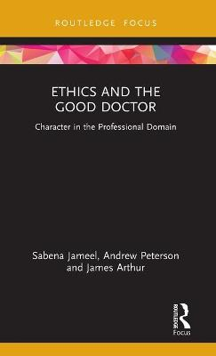 Ethics and the Good Doctor