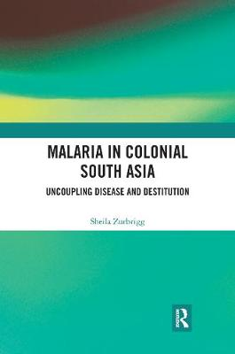 Malaria in Colonial South Asia