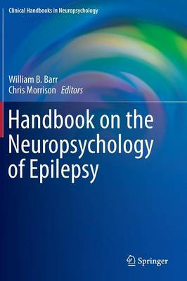 Handbook on the Neuropsychology of Epilepsy: 2012