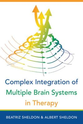Complex Integration of Multiple Brain Systems in Therapy